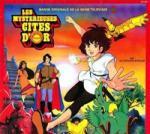 Les Cités d'Or - Musique - Les paroles de tes dessins animés préférés!