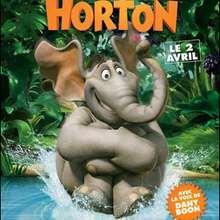HORTON (3/12) - Vidéos - Les dossiers cinéma de Jedessine - Archives cinéma - DVD Novembre & Décembre 2008
