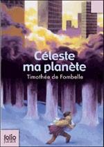 Livre : Céleste ma planète