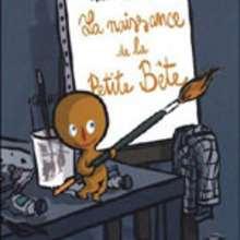 Livre : La naissance de la petite bête