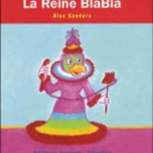 Livre : La Reine Blabla