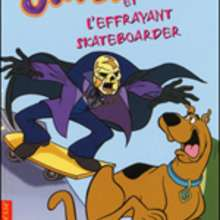 Livre : Scooby-Doo et l'effrayant skateboarder