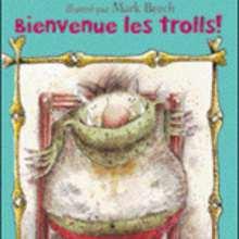Livre : Bienvenue les trolls !