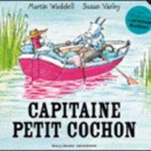 Livre : Capitaine petit cochon