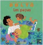 Livre : Docteur Catherine Dolto : LES PAPAS