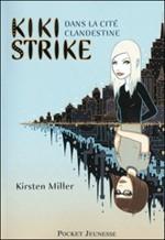 Livre : Kiki Strike