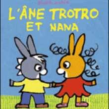 Livre : L'âne Trotro et Nana