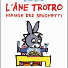 L'âne Trotro mange des spaghettis