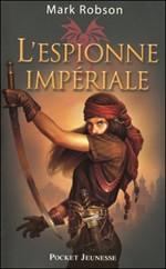 Livre : L'espionne impériale.