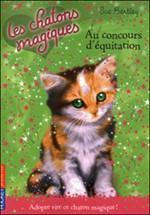 Livre : Les chatons magiques : au concours d'équitation.