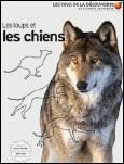 Livre : Les loups et les chiens