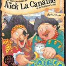 Livre : Les tours pendables de Nick La Canaille et de Capitaine Le Fol