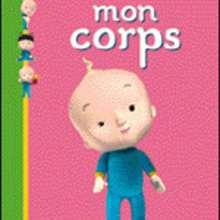 Livre : Mes premières découvertes: MON CORPS