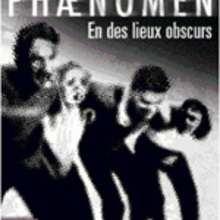 Livre : Phaenomen III : En des lieux obscurs