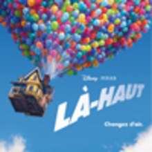 LA-HAUT de Pixar au cinéma le 29/07