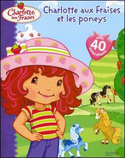 Livre : Charlotte aux fraises et les poneys