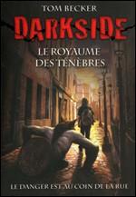 Livre : Darkside : le royaume des ténèbres