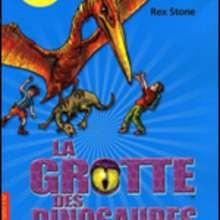 Livre : La grotte des dinosaures: le vol du serpent ailé