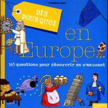 Livre : Dis pourquoi en Europe...