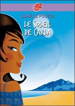 Livre : LE SOLEIL DE CARLA