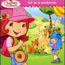 Livre : Charlotte aux fraises fait de la randonnée