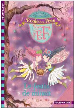 Livre : L'ECOLE DES FEES : Le festin de minuit