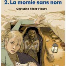 Les anneaux du temps Tome 2 : La momie sans nom