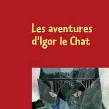 Livre : Les aventures d'Igor le Chat
