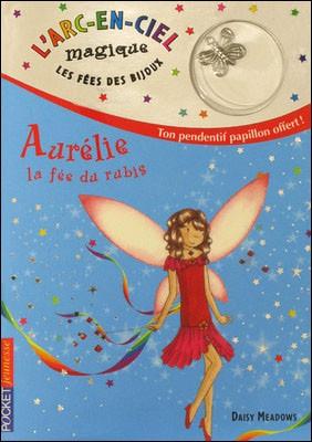 Livre : AURELIE, la fée du rubis