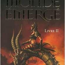Livre : Les chroniques du Monde émergé, tome 2.