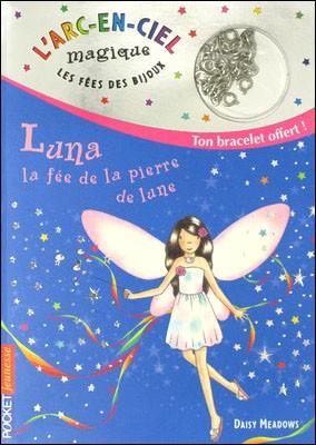 Livre : LUNA, la fée de la pierre de Lune