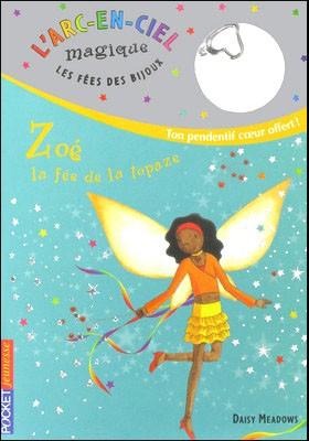 Livre : ZOE, la fée de la topaze