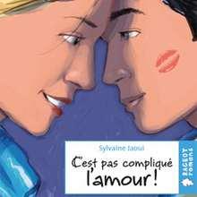 Livre : C'est pas compliqué l'amour