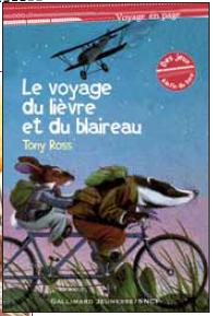 Livre : Le voyage du lièvre et du blaireau