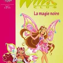 Winx Club - Tome 28 - La magie noire