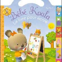 Livre : Bébé Koala - Mon livre pour écrire (pour les 3-5 ans)