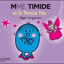 Livre : Madame Timide et la Bonne Fée