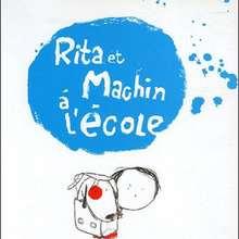 Livre : Rita et Machin à l'école
