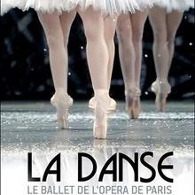 La danse, le ballet et l'Opéra de Paris  (au cinéma le 7/10) - Vidéos - Les dossiers cinéma de Jedessine - Archives cinéma