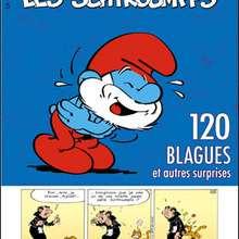 Album de BD : LES SCHTROUMPFS - 120 blagues et autres surprises