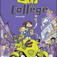 ZAP COLLEGE - Tome 5 - Lecture - BD pour enfant - Bande-dessinées pour les + de 10 ans