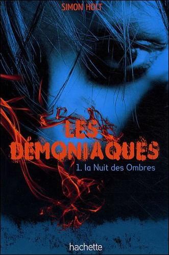 Livre : Les Démoniaques T1 - La nuit des ombres