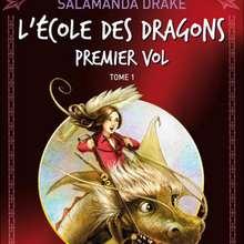 Livre : L'ECOLE DES DRAGONS Tome 1 : Premier vol