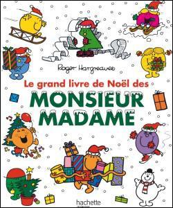 Livre : Le grand livre de Noel de Monsieur Madame