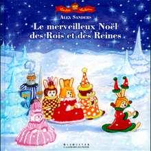 Livre : Le merveilleux Noel des rois et reines