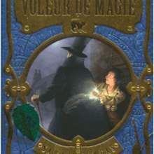 Le voleur de magie - Livre 1