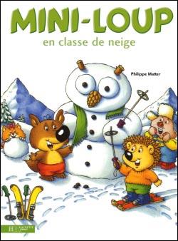 Livre : Mini-Loup en classe de neige