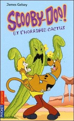 Livre : Scooby-Doo et l'horrible cactus