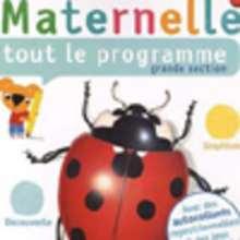 Maternelle, tout le programme grande section
