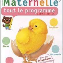 Livre : Maternelle, tout le programme petite section